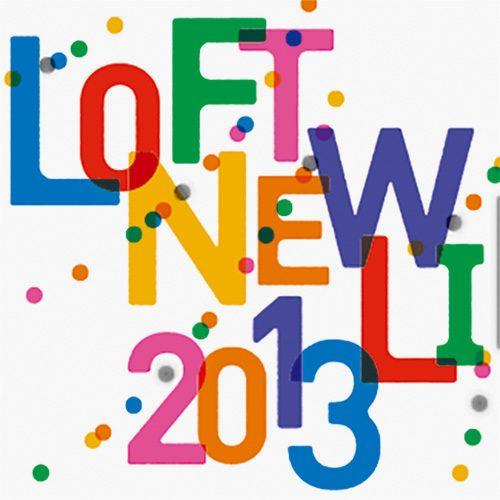 LOFT NEW LIFE 2013