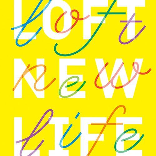LOFT NEW LIFE 2011